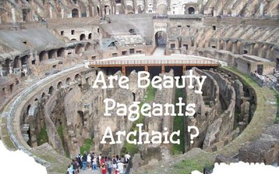 Are Beauty Pageants Archaic?